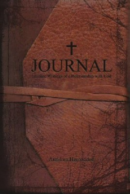 Journal: Intimate Writings of a Relationship with God