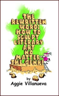 The Rewritten Word: How to Sculpt Literary Art, No Matter the Genre