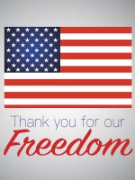 Thank you for freedom. Veterans day. Independens day.