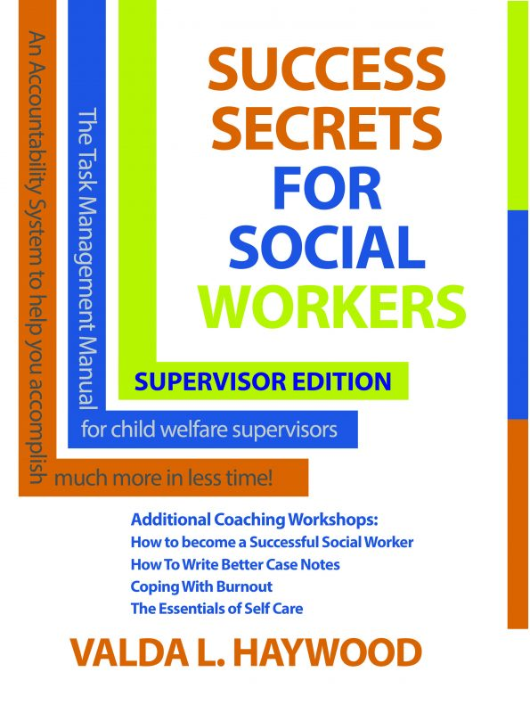 Success Secrets For Social Workers Supervisor's Edition: Manual for Supervisors