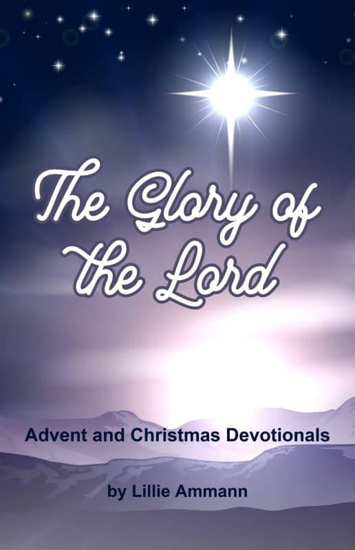 The Glory of the Lord: Advent and Christmas Devotionals