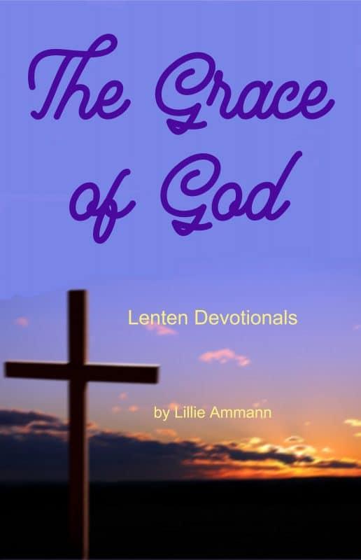 The Grace of God: Lenten Devotionals