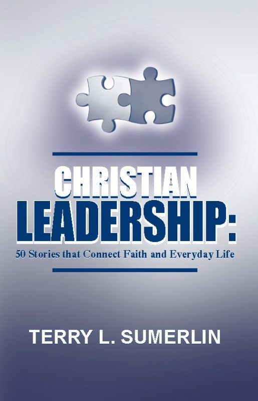 Christian Leadership: 50 Stories that Connect Faith and Everyday Life