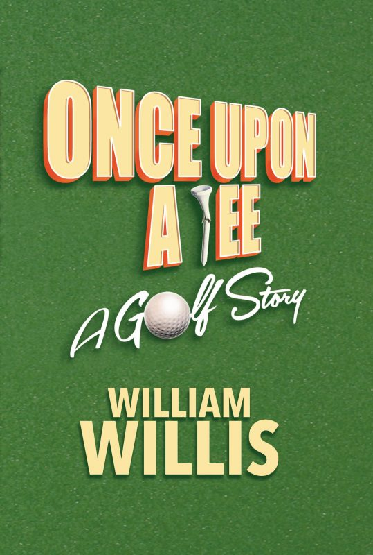 Once Upon a Tee: A Golf Story