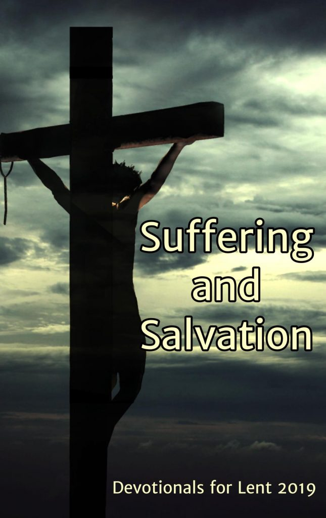 Suffering and Salvation: Devotions for Lent